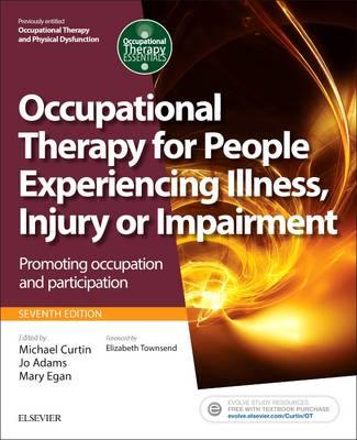 Occupational Therapy for People Experiencing Illness, Injury or Impairment E-Book(previously entitled Occupational Therapy and Physical Dysfunction)