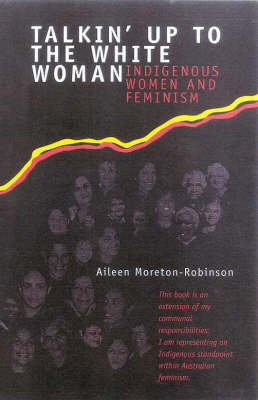 Talkin' up to the White Woman: Indigenous Women & Feminism
