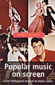 Popular Music On Screen: From Hollywood Music