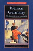 Weimar Germany: The Republic Of The