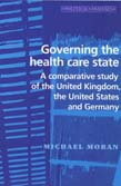 Governing The Health Care State: A Comparative Study