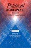 Political Shakespeare 2ed: Essays In Cultural M