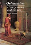 Orientalism: History,Theory And T
