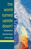World Turned Upside Down?: Globalization And Th
