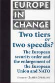 Two Tiers Or Two Speeds?: The European Securit