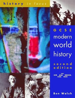 History in Focus: GCSE Modern World History