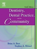 Dentistry Dental Practice and the Community, 6th ed