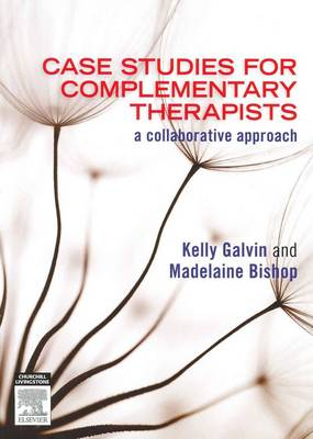 CASE STUDIES FOR COMPLEMENTARY THERAPIST