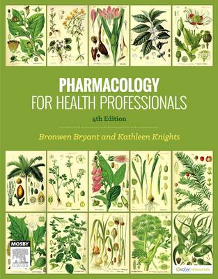 Pharmacology for Health Professionals 4th Edition