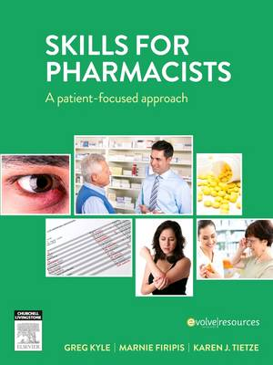 Skills for Pharmacists: A Patient-Focused Approach ANZ