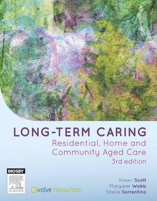Long Term Caring: Residential, Home, & Community                Aged Care 3rd  Edition