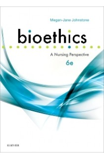 Bioethics A Nursing Perspective