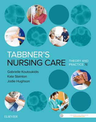 Tabbner's Nursing Care: Theory and Practice 7th edition