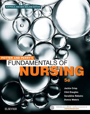 Potter & Perry's Fundamentals of Nursing - Australian Version - 5th Edition. Print Book & E-Book