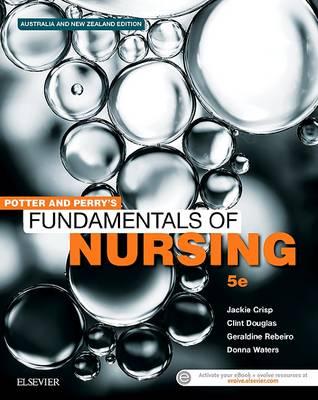 Potter & Perry's Fundamentals of Nursing - Australian Version - 5th Edition. Print Book & E-Book
