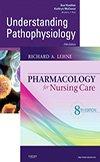 Understanding Pathophysiology & Pharmacology for Nursing Care Value Pack