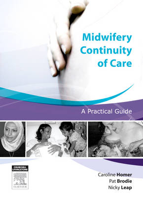 Midwifery Continuity of Care - E-Book