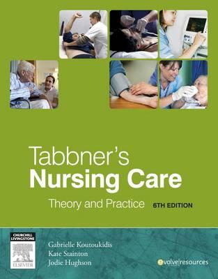 Tabbner's Nursing Care - E-Book