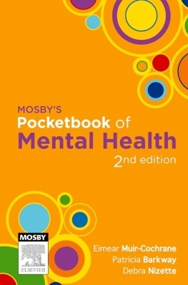 Mosby's Pocketbook of Mental Health - E-Book