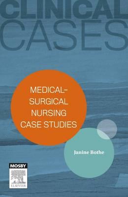 Clinical Cases: Medical-surgical nursing case studies - eBook