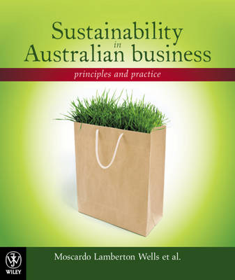 Sustainability in Australian Business: Principles and Practice