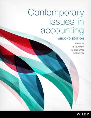 Contemporary Issues in Accounting, 2nd Edition