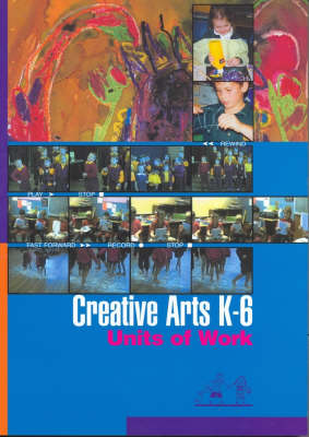 Creative Arts K-6: Units of Work