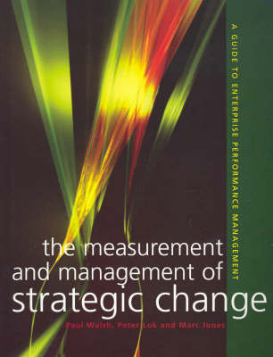 Measurement And Management Of Strategic Change