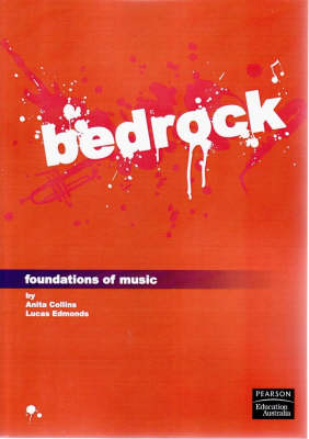Bedrock: Foundations of Music (Pearson Original Edition)