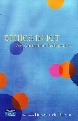 Ethics In ICT: An Australian perspective