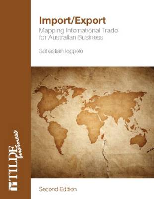 Import/Export: Mapping International Trade for Australian Business