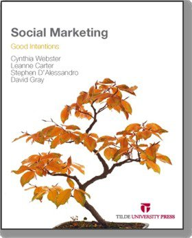Social Marketing: Good Intentions