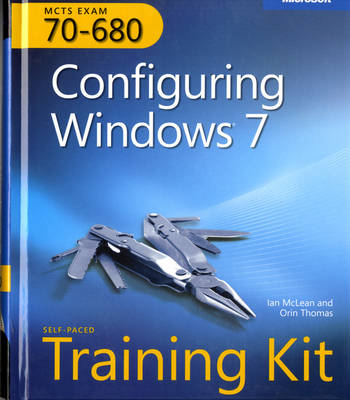 MCTS Exam 70-680: Configuring Windows 7