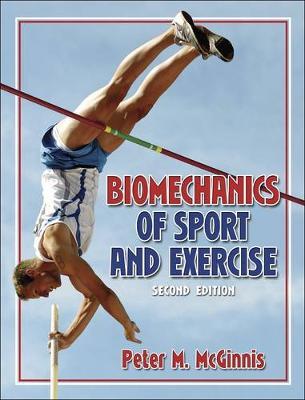 Biomechanics of Sport and Exercise