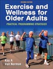 Exercise and Wellness for Older Adults : Practical Programming Strategies 2ed