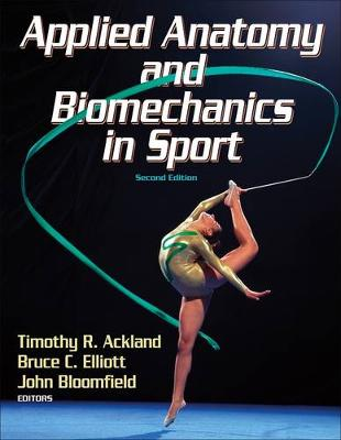 Applied Anatomy and Biomechancis in Sport 2ed