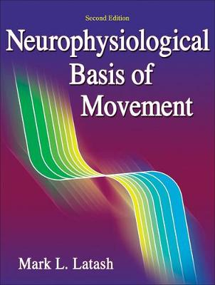 Neurophysiological Basis of Movement 2ed