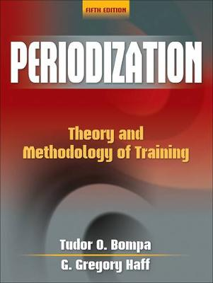 Periodization : Theory and Methodology of Training 5ed