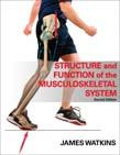 Structure and Function of the Musculoskeletal System 2ed