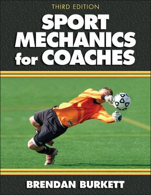 Sport Mechanics for Coaches 3ed