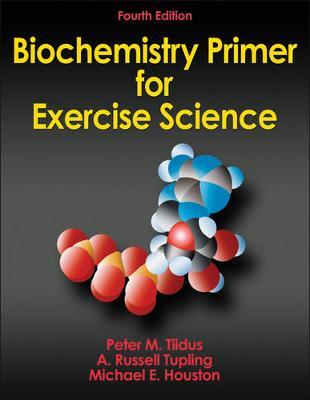 Biochemistry Primer for Exercise Science 4ed