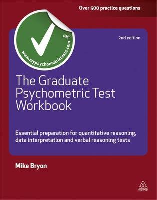 Graduate Psychometric Test Workbook: Essential Preparation for Quantative Reasoning, Data Interpretation and Verbal Reasoning Tests 2ed