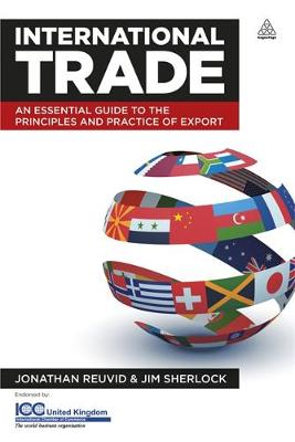 International Trade: An Essential Guide to the Principles and Practice of Export