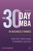 30 Day MBA in Business Finance: Your Fast Track Guide to Business Success 2ed