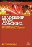 Leadership Team Coaching: Developing Collective Transformational Leadership 3ed