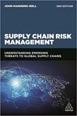Supply Chain Risk Management: Understanding Emerging Threats to Global Supply Chains 2ed