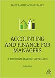 Accounting and Finance for Managers: A Decision-Making Approach 2ed