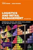 Logistics and Retail Management: Emerging Issues and New Challenges in the Retail Supply Chain 5ed