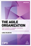 Agile Organization: How to Build an Engaged, Innovative and Resilient Business 2ed