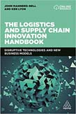 Logistics and Supply Chain Innovation Handbook: Disruptive Technologies and New Business Models